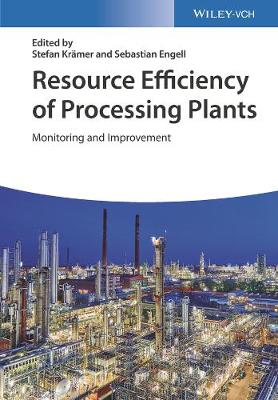 Resource Efficiency of Processing Plants - Stefan Kramer