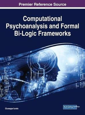 Computational Psychoanalysis and Formal Bi-Logic Frameworks - Giuseppe Iurato