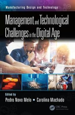 Management and Technological Challenges in the Digital Age - Pedro Novo Melo