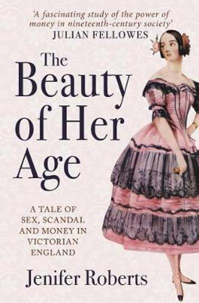 The Beauty of Her Age - Jenifer Roberts