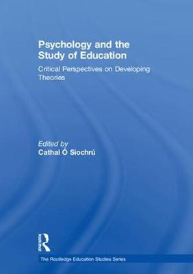 Psychology and the Study of Education - Cathal O. Siochru