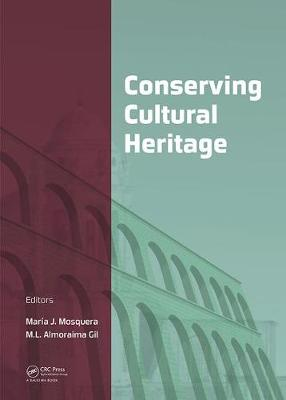 Science and Technology for the Conservation of Cultural Heritage - Maria Jesus Mosquera