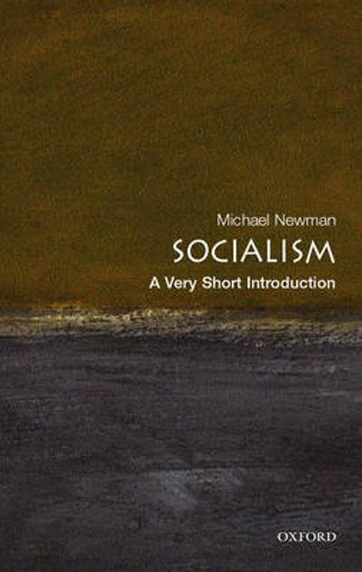 Socialism: A Very Short Introduction - Michael Newman