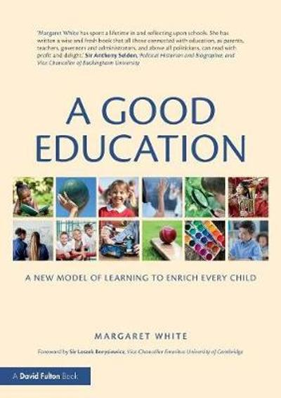 A Good Education - Margaret White