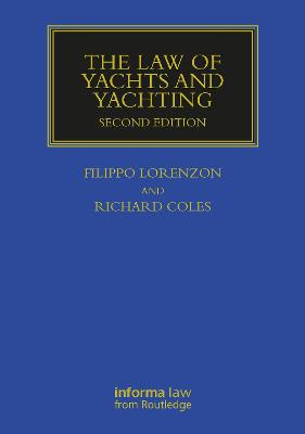 The Law of Yachts & Yachting - Filippo Lorenzon