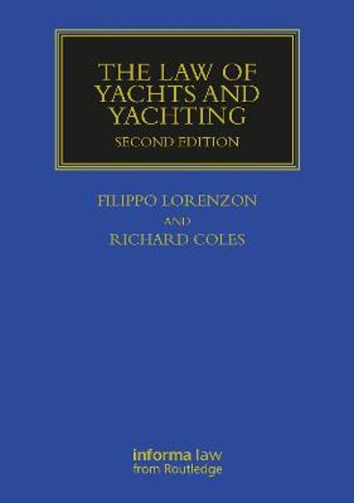 The Law of Yachts & Yachting - Richard Coles
