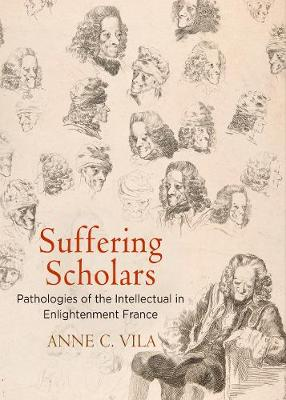Suffering Scholars - Anne C. Vila