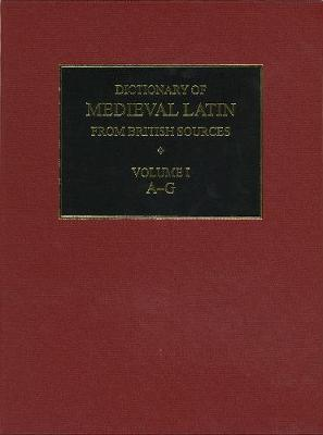 Dictionary of Medieval Latin from British Sources - Richard Ashdowne