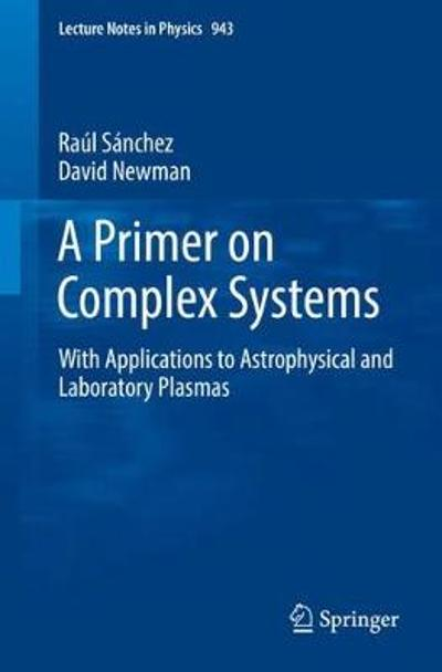 A Primer on Complex Systems - Raul Sanchez