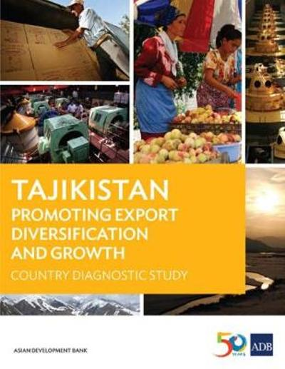 Tajikistan: Promoting Export Diversification and Growth - Asian Development Bank
