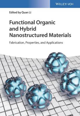 Functional Organic and Hybrid Nanostructured Materials - Quan Li
