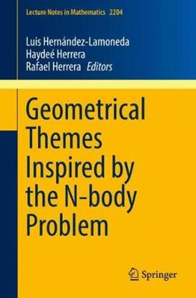 Geometrical Themes Inspired by the N-body Problem - Luis Hernandez-Lamoneda