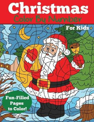 Christmas Color by Number for Kids - Dp Kids Christmas Coloring Books for Kids