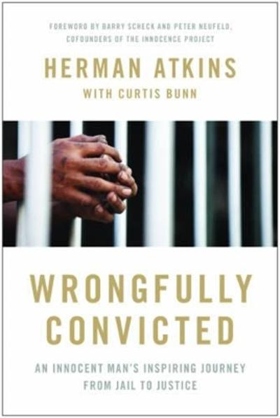 Wrongfully Convicted - Herman Atkins