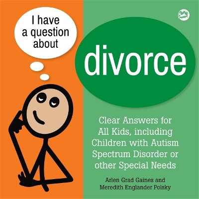 I Have a Question about Divorce - Arlen Grad Gaines