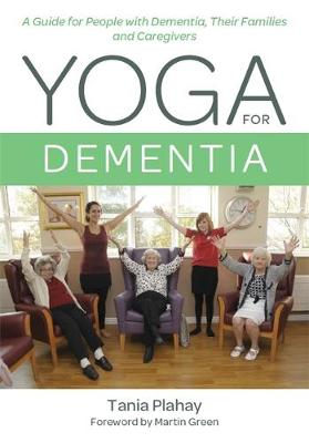 Yoga for Dementia - Tania Plahay
