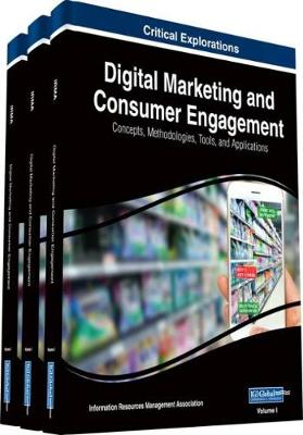 Digital Marketing and Consumer Engagement - Information Resources Management Association