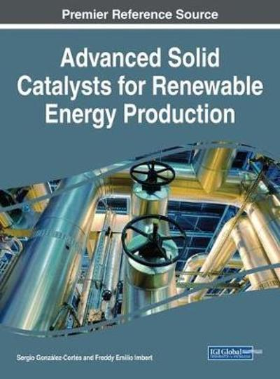 Advanced Solid Catalysts for Renewable Energy Production - Sergio Gonzalez-Cortes