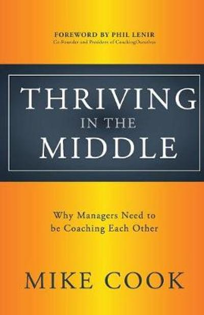 Thriving in the Middle - Mike Cook