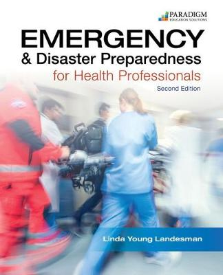 Emergency and Disaster Preparedness for Health Professionals, Text - Linda Young Landesman