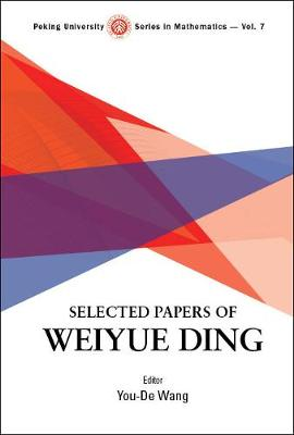 Selected Papers Of Weiyue Ding - Youde Wang