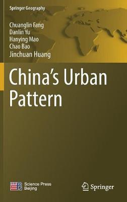 China's Urban Pattern - Chuanglin Fang