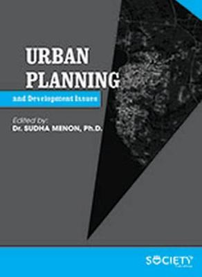 Urban Planning and Development Issues - Sudha Menon