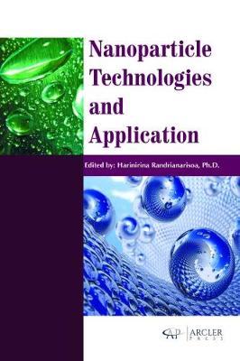 Nanoparticle Technologies and Application - Harinirina Randrianarisoa