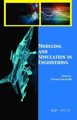 Modeling and Simulation in Engineering - Zoran Gacovski