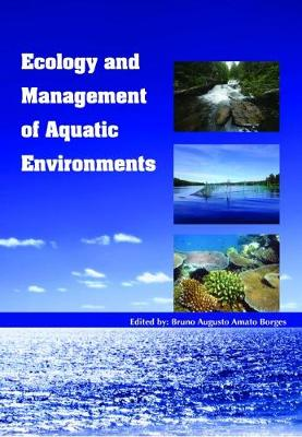 Ecology and Management of Aquatic Environments - Bruno Augusto Amato Borges