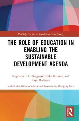 The Role of Education in Enabling the Sustainable Development Agenda - Stephanie E.L. Bengtsson