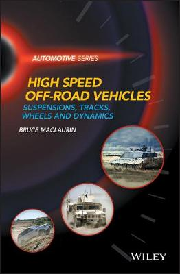 Design of High Speed Off-Road Vehicles - Bruce Maclaurin