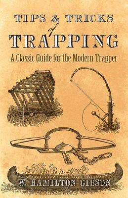 Tips and Tricks of Trapping - William Gibson