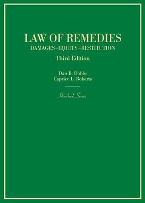 Law of Remedies, Damages, Equity, Restitution - Dan Dobbs