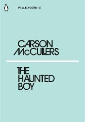 The Haunted Boy - Carson McCullers