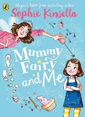 Mummy Fairy and Me - Sophie Kinsella  Marta Kissi