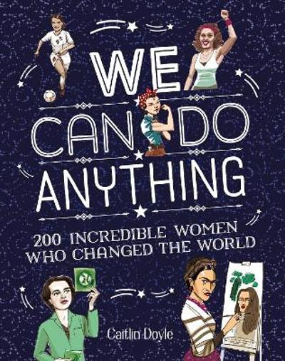 We Can Do Anything - Caitlin Doyle