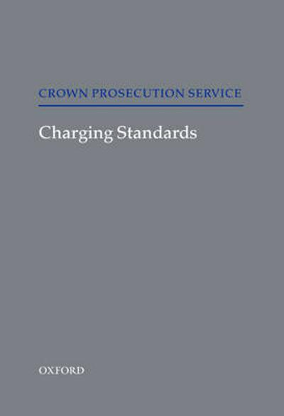 Charging Standards - Great Britain: Crown Prosecution Service