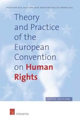 Theory and Practice of the European Convention on Human Rights - Pieter Van Dijk