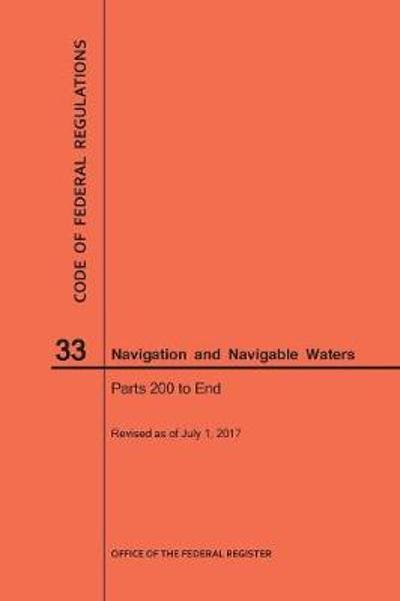Code of Federal Regulations Title 33, Navigation and Navigable Waters, Parts 200-End, 2017 - Nara