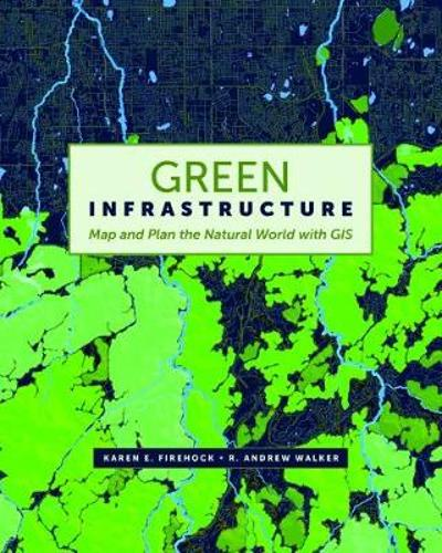 Green Infrastructure - Karen Firehock