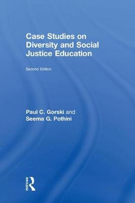 Case Studies on Diversity and Social Justice Education - Paul C. Gorski