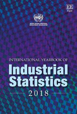 International Yearbook of Industrial Statistics 2018 - UNIDO