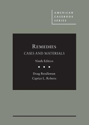 Remedies, Cases and Materials - Doug Rendleman