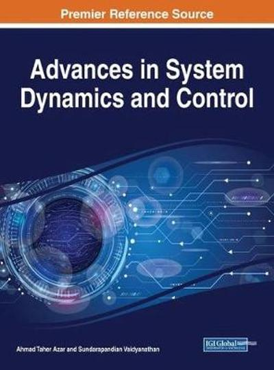 Advances in System Dynamics and Control - Ahmad Taher Azar