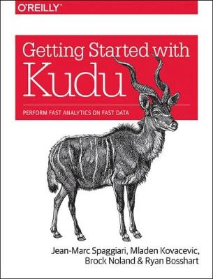 Getting Started with Kudu - Jean-marc Spaggiari