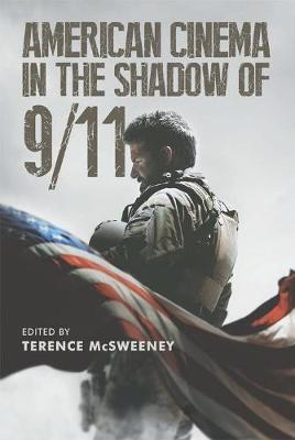 American Cinema in the Shadow of 9/11 - Terence McSweeney
