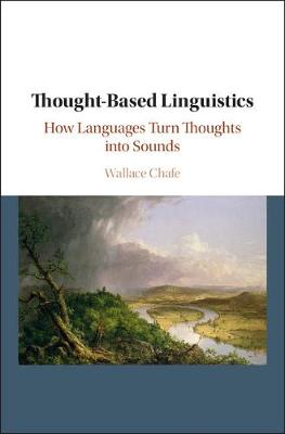 Thought-based Linguistics - Wallace L. Chafe