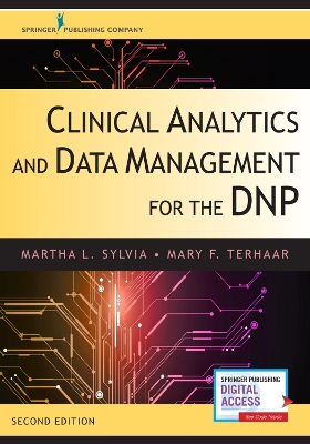 Clinical Analytics and Data Management for the DNP - Martha L. Sylvia