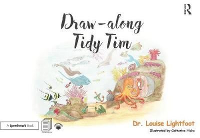 Draw Along With Tidy Tim - Louise Lightfoot